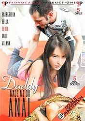 Daddy Made Me Do Anal | Папочка Заставляет Долбится в Анал (2017) HD 720p
