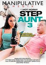 My Hot Horny Step Aunt 3 | Моя Возбуждённая Сводная Тётя 3 (2021) HD 1080p